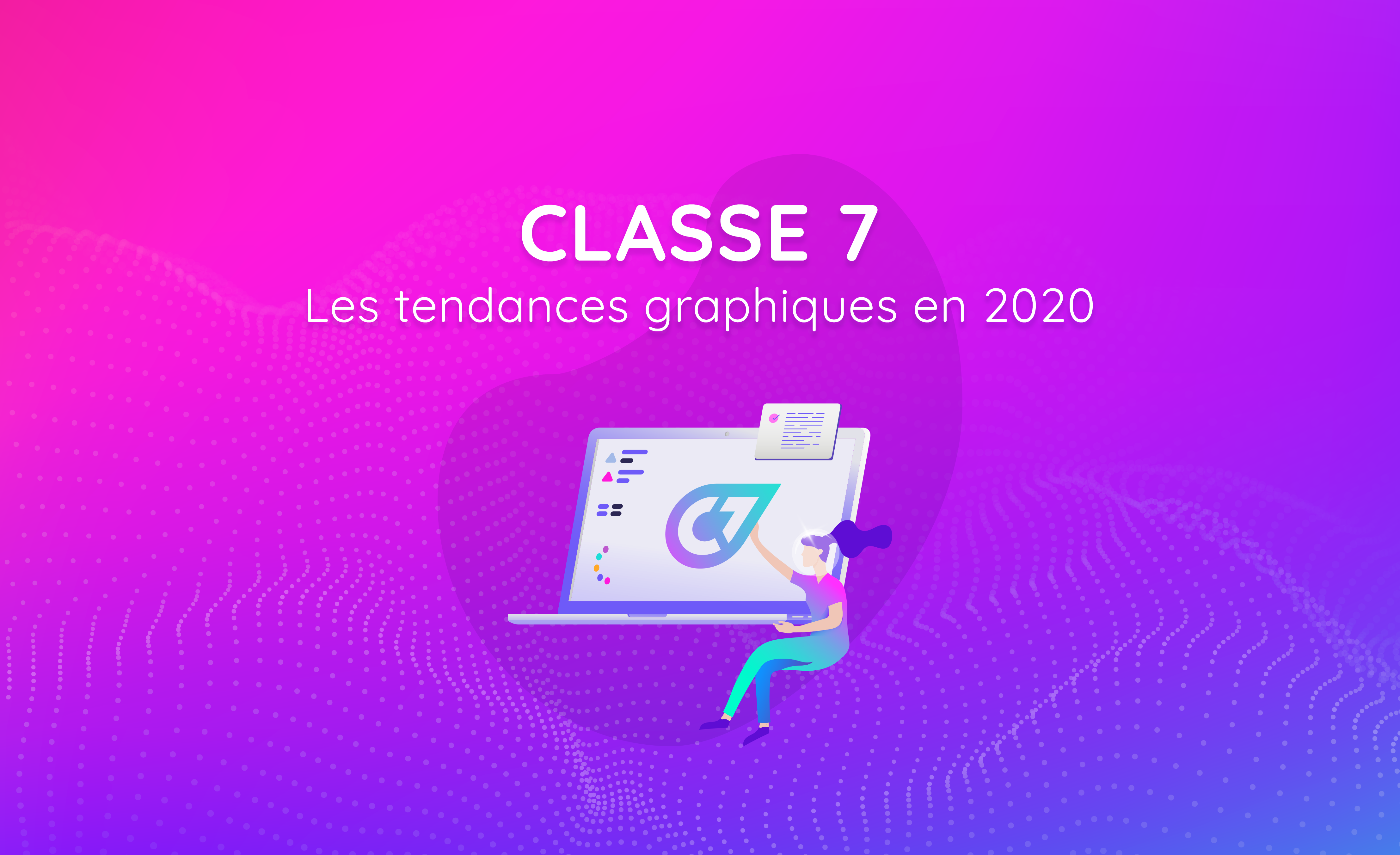 Les Tendances Graphiques En 2020 Village Connecte